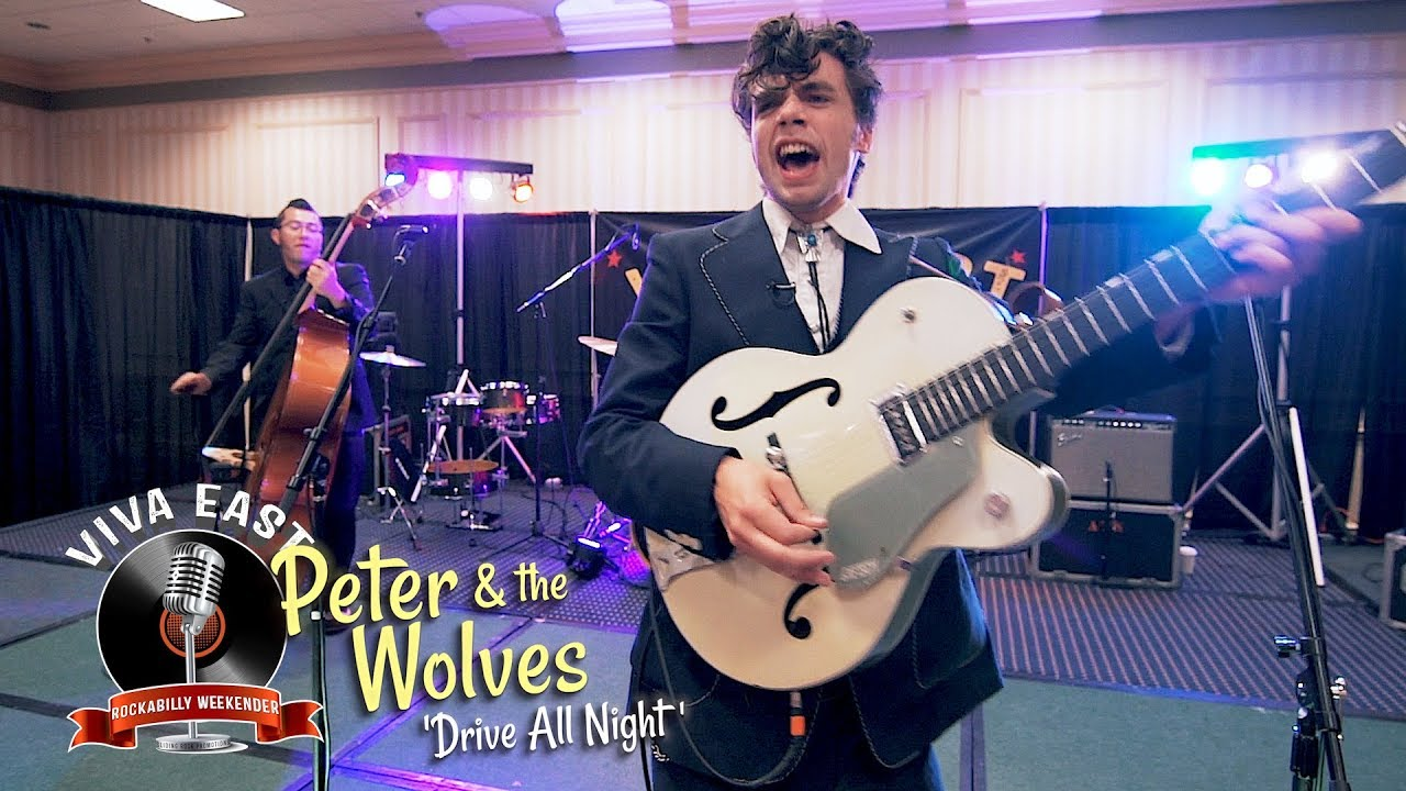 'Drive All Night' PETER & THE WOLVES (Viva East) BOPFLIX sessions