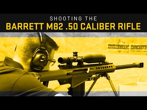 Shooting the Barrett M82 .50 Caliber Rifle