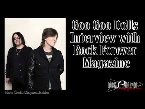 Goo Goo Dolls Interview with Rock Forever Magazine