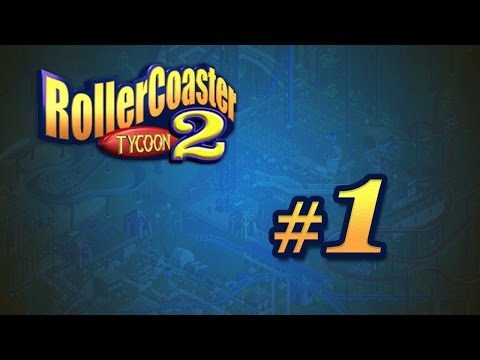 Roller Coaster Tycoon 2 // Let's Play - Episode #1 |