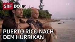 Wiederaufbau Puerto Rico | Arthur Honegger entdeckt sein unbekanntes Amerika (2/4) | Doku | SRF DOK