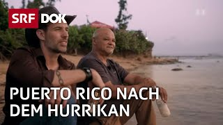 Wiederaufbau Puerto Rico   Arthur Honegger entdeckt sein unbekanntes Amerika (2/4)   Doku   SRF DOK