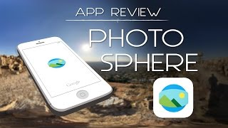 Google Photo Sphere App Review