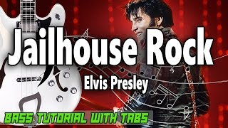 Elvis Presley - Jailhouse Rock - BASS Tutorial [With Tabs] - Play Along