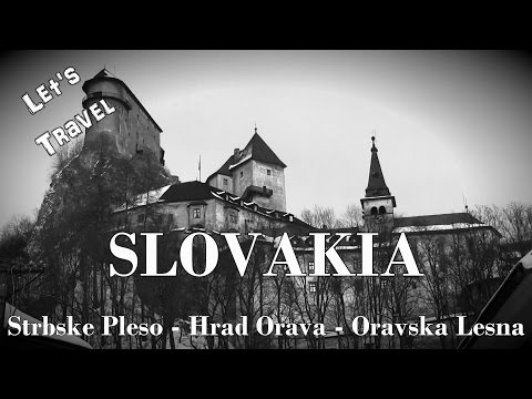 Let's Travel: Slovakia - Nosferatu / Dracula's Mystery Castle in East Europe