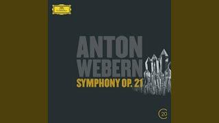 Webern: Symphony, Op.21 - 1. Ruhig schreitend