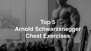 Top 5 Arnold Schwarżenegger Chest Exercises