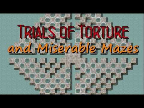 Trials of Torture and Miserable Mazes (Trailer)