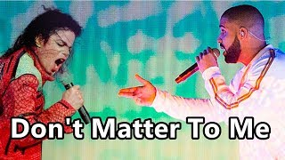 Baixar DRAKE lança faixa com VOCAIS INÉDITOS de MICHAEL! | Don't Matter To Me
