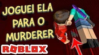 MATEI SEM SER O MURDERER - MURDER MYSTERY no ROBLOX