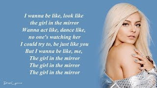 Girl in the Mirror - Bebe Rexha (Lyrics) 🎵