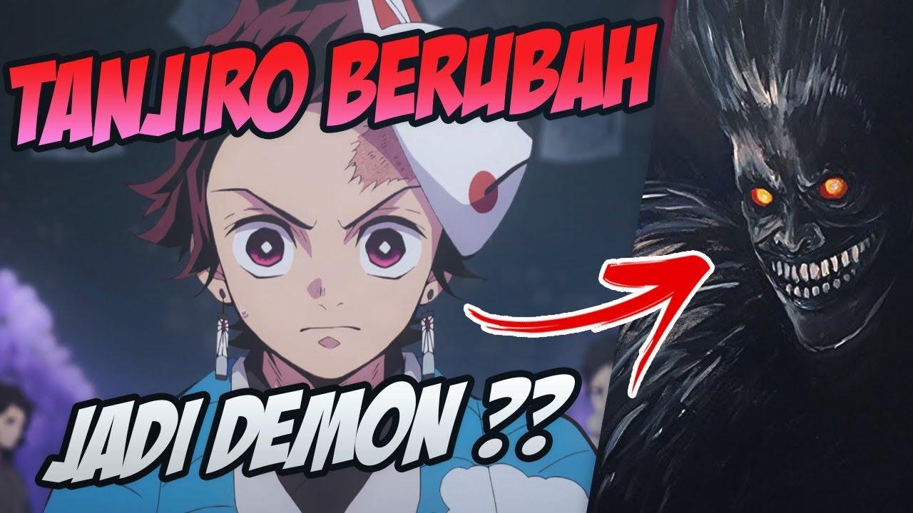 Kenapa Tanjiro Jadi Iblis Di Manga Kimetsu No Yaiba? – #WibuLokal