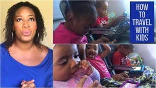 How to Travel with Kids//Tips for Traveling with Toddlers & Baby ALONE