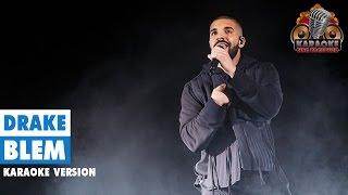 Drake - Blem (Instrumental/Lyric Video)