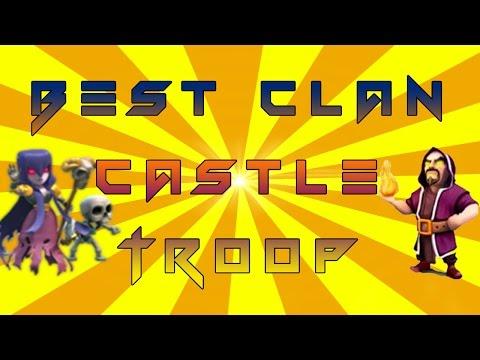 Clash Of Clans Best Clan Castle Troop Combination