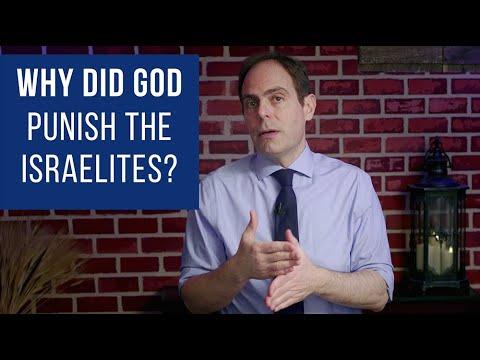 Why Did God Punish The Israelites?