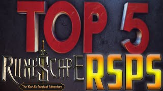 Top 5 Runescape Private Servers! Top 5 Best RSPS! 5 Best RSPS OF ALL TIME! 2016!