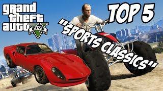 GTA 5 - Top 5 Sports Classics!! (GTA V Sports Classics!!) MP3