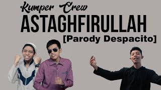 kumper crew parody despacito astagfirullah edisi ramadhan duo harbatah wnsg