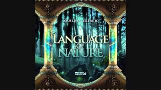 Telepatic & Joshlive - Language of Nature