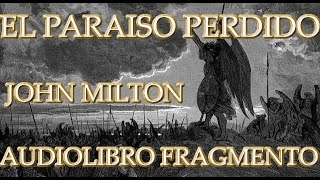 EL PARAISO PERDIDO DE JOHN MILTON AUDIOLIBRO FRAGMENTO
