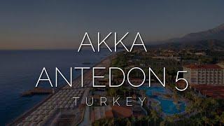 Обзор отеля Akka Antedon 5 Турция 2021 Отзыв о отеле Akka Antedon Viko travel