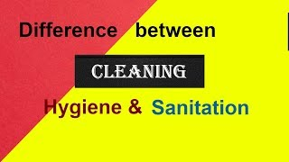 Difference between Cleaning, Hygiene and Sanitation in Urdu | hindi