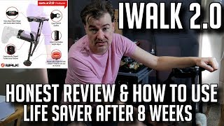 IWALK 2.0 HONEST REVIEW AND HOW TO USE BEST ALTERNATIVE TO WALKER CRUTCHES KNEE SCOOTER