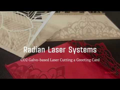 Radian Laser Systems - CO2 Galvo-Based Laser Cutting Greeting Card