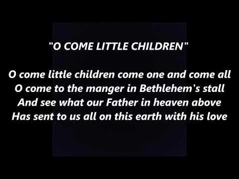 Oh Come Little Children Ihr Kinderlein kommet German DEUTSCHE Christmas carol LYRICS WORDS SING