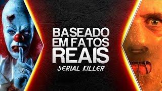 SERIAL KILLER: BASEADO EM FATOS REAIS