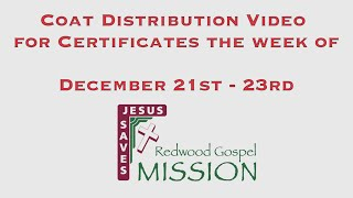 Coat Distribution Video for Certificates the week of December 21st - 23rd
