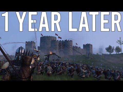 Mount and Blade II Bannerlord 1 Year Later