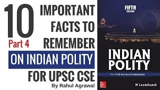 Indian Polity for UPSC CSE - 10 Important Facts To Remember Part 4 By Rahul Agrawal