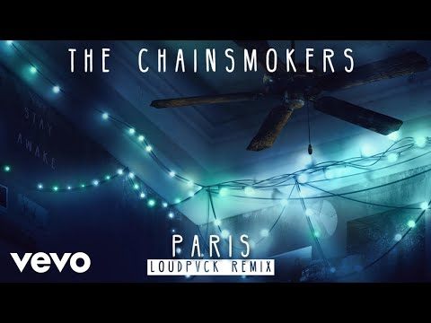 The Chainsmokers - Paris (LOUDPVCK Remix Audio)