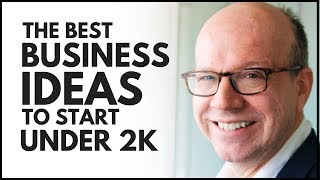 The Best Business Ideas To Start Under 2K