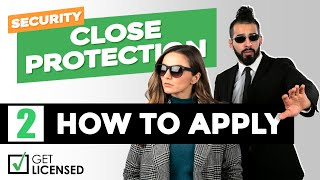 How To Apply for an SIA Close Protection Licence   Security CP02