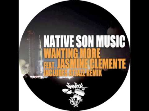 Native Son Music - Wanting More feat. Jasmine Clemente (Duce Martinez Spell Mix)