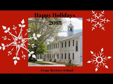 Happy Holidays from Rectory School (2018)