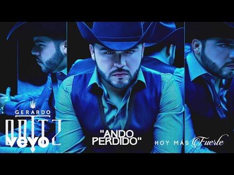 Gerardo Ortiz - Ando Perdido (Cover Audio)