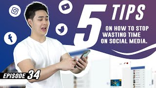 How To Stop Wasting Time on Social Media - 5 Effective Ways (Ep. #34)