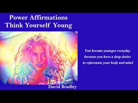 Power Affirmations:Think Yourself Young