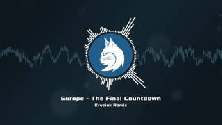 Europe - The Final Countdown (Krysiek Remix)