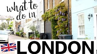 WHAT TO DO IN LONDON | TRAVEL VLOG
