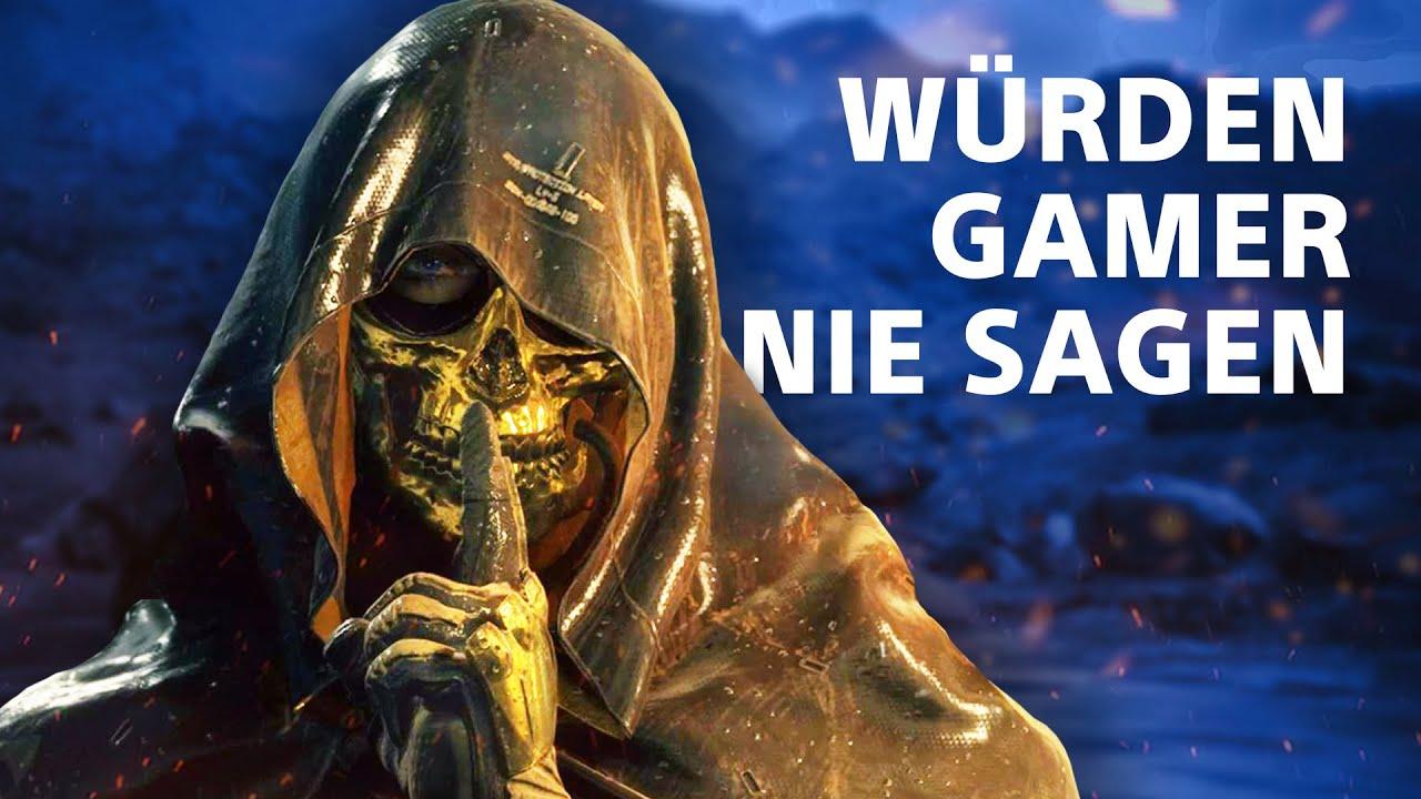 Wer sowas sagt ist kein Gamer!