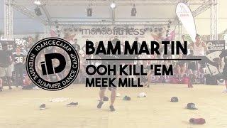 Repeat youtube video Bam Martin -