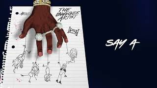 A Boogie Wit Da Hoodie - Say A' Official Audio