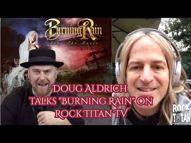 Doug Aldrich discusses NEW Burning Rain record Face The Music