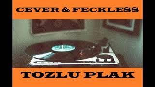CEVER ft. FECKLESS Tozlu Plak III:Kıt Kanaat Geçinmek