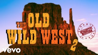 The Old Wild West, Vol.2 ~ Epic Western Music Playlist